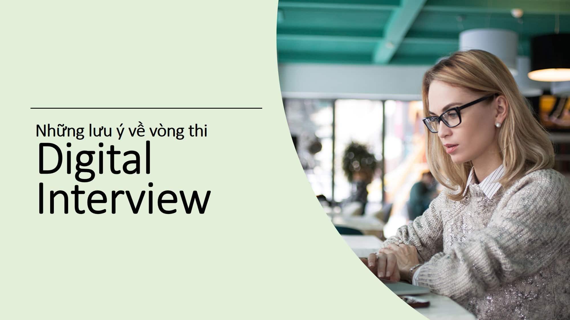 Những lưu ý về vòng thi Digital Interview của Management Trainee (Quản trị viên tập sự)