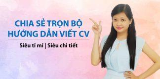 Tổng hợp hướng dẫn viết CV sinh viên cần biết