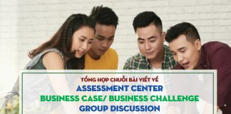 chuong khoi diem next management tong hop assessment center business casejpg