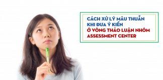 chuong khoi diem next management trainee Cách xử lý mâu thuẫn ở Assessment Center