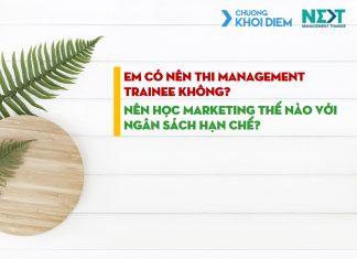 chuong khoi diem next management trainee co nen thi management trainee khong