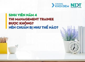 chuong khoi diem next management trainee sinh vien nam 4 thi Management Trainee.jpg
