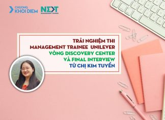 chuong khoi diem next management trainee unilever discovery center va final interview 4