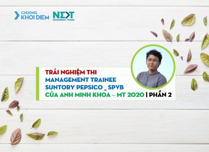 chuong khoi diem next management trainee generali management trainee pepsi minh khoa p2