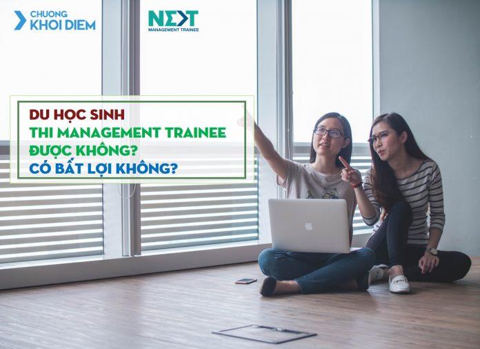chuong khoi diem next management trainee du hoc sinh thi management trainee