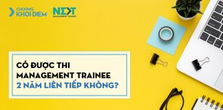 chuong khoi diem next management trainee co duoc thi management trainee 2 nam lien tiep