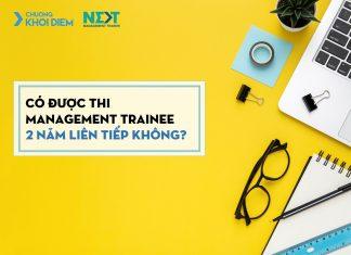 chuong khoi diem next management trainee co duoc thi management trainee 2 nam lien tiep